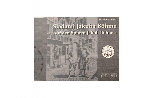 Śladami Jakuba Böhme.